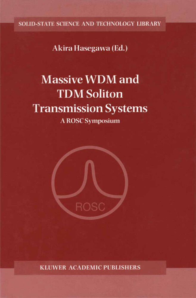 Massive WDM and TDM Soliton Transmission Systems als Buch