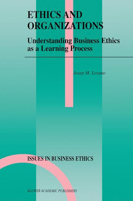 Ethics and Organizations als Buch