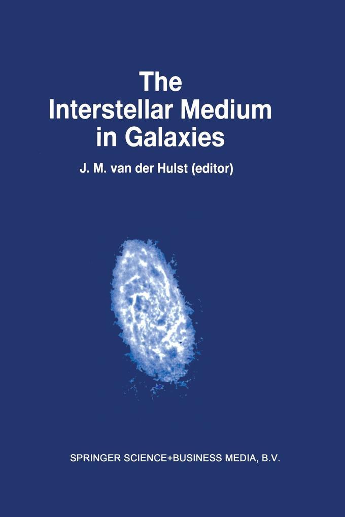 The Interstellar Medium in Galaxies als Buch