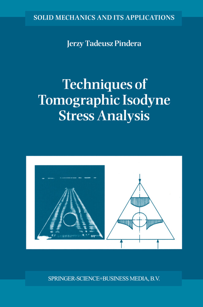Techniques of Tomographic Isodyne Stress Analysis als Buch