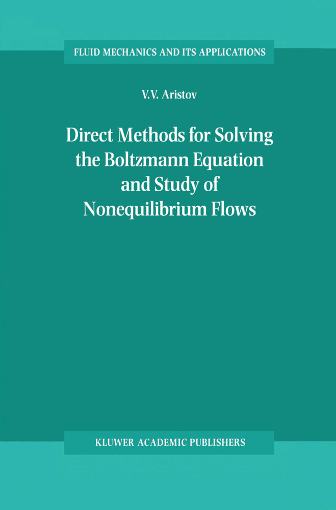Direct Methods for Solving the Boltzmann Equation and Study of Nonequilibrium Flows als Buch
