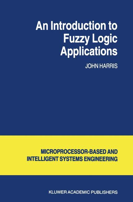 An Introduction to Fuzzy Logic Applications als Buch