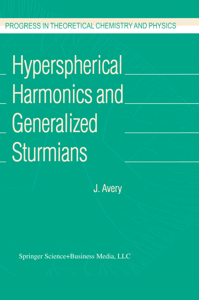 Hyperspherical Harmonics and Generalized Sturmians als Buch