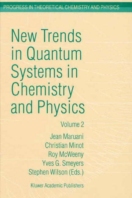 New Trends in Quantum Systems in Chemistry and Physics als Buch