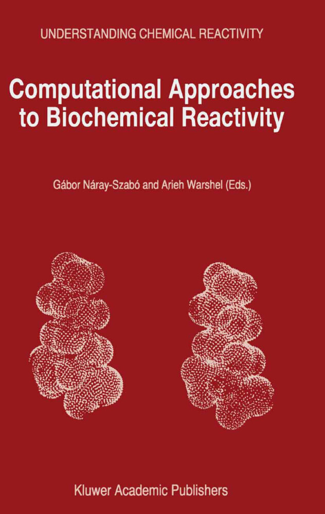 Computational Approaches to Biochemical Reactivity als Buch