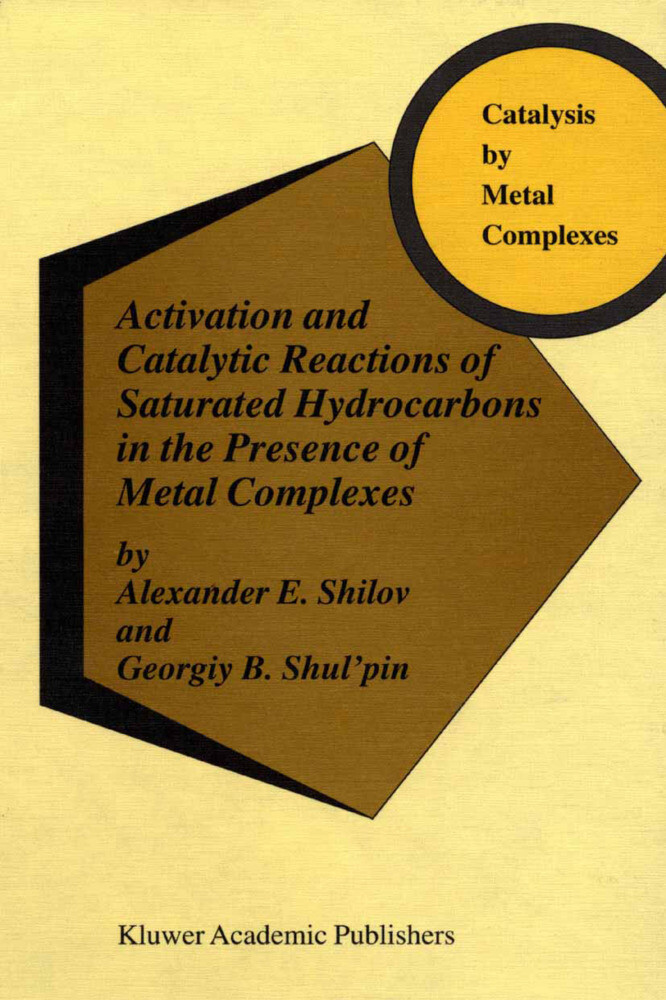 Activation and Catalytic Reactions of Saturated Hydrocarbons in the Presence of Metal Complexes als Buch
