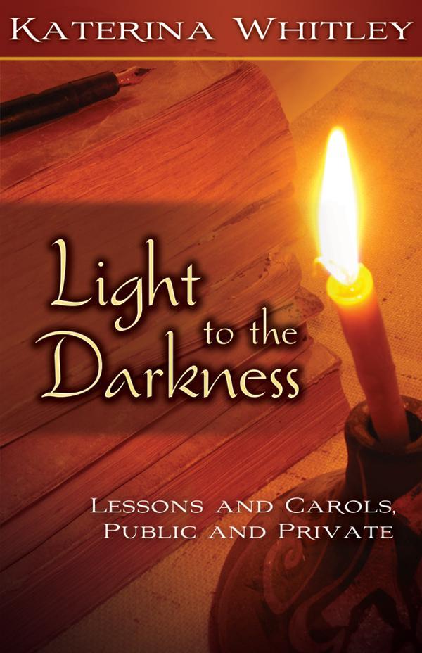 Light to the Darkness als eBook von Katerina Ka...