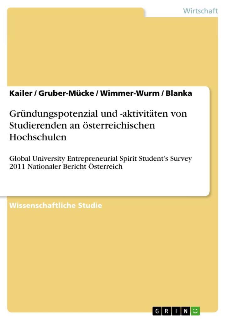 Gründungspotenzial und -aktivitäten von Studierenden an österreichischen Hochschulen als eBook