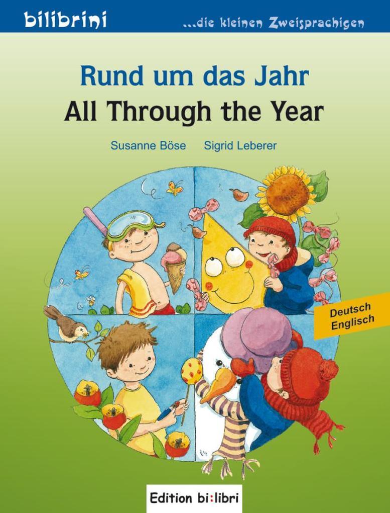 Rund um das Jahr. Kinderbuch Deutsch-Englisch als Buch von Susanne Böse, Sigrid Leberer
