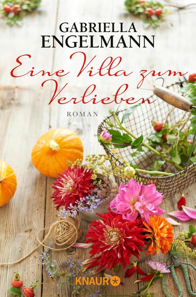 Eine Villa zum Verlieben als eBook von Gabriella Engelmann