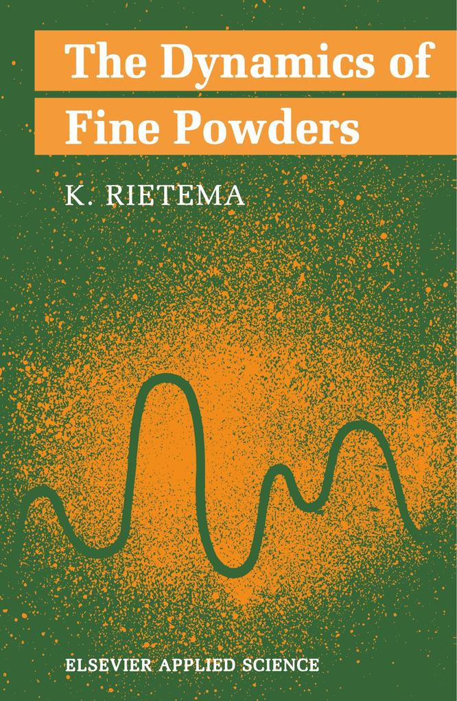 The Dynamics of Fine Powders als Buch