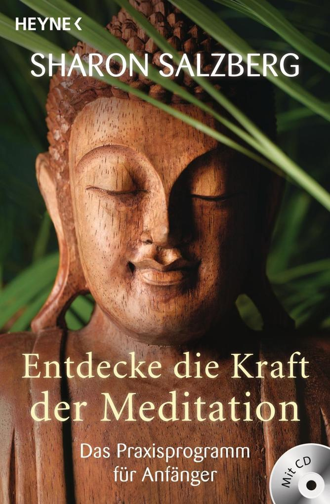 Entdecke die Kraft der Meditation (inkl. CD) als Taschenbuch