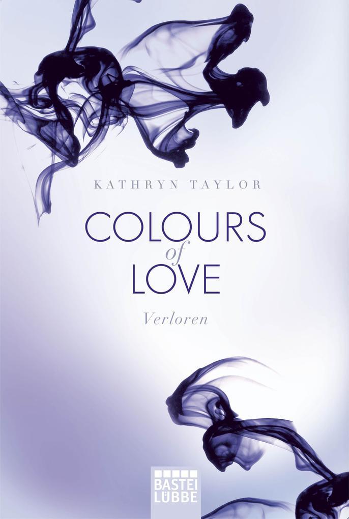 Colours of Love 3 - Verloren als Taschenbuch