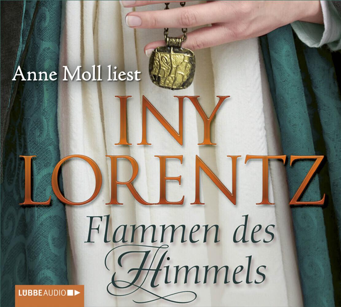 Flammen des Himmels als Hörbuch CD von Iny Lorentz