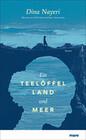 Ein Teelöffel Land und Meer