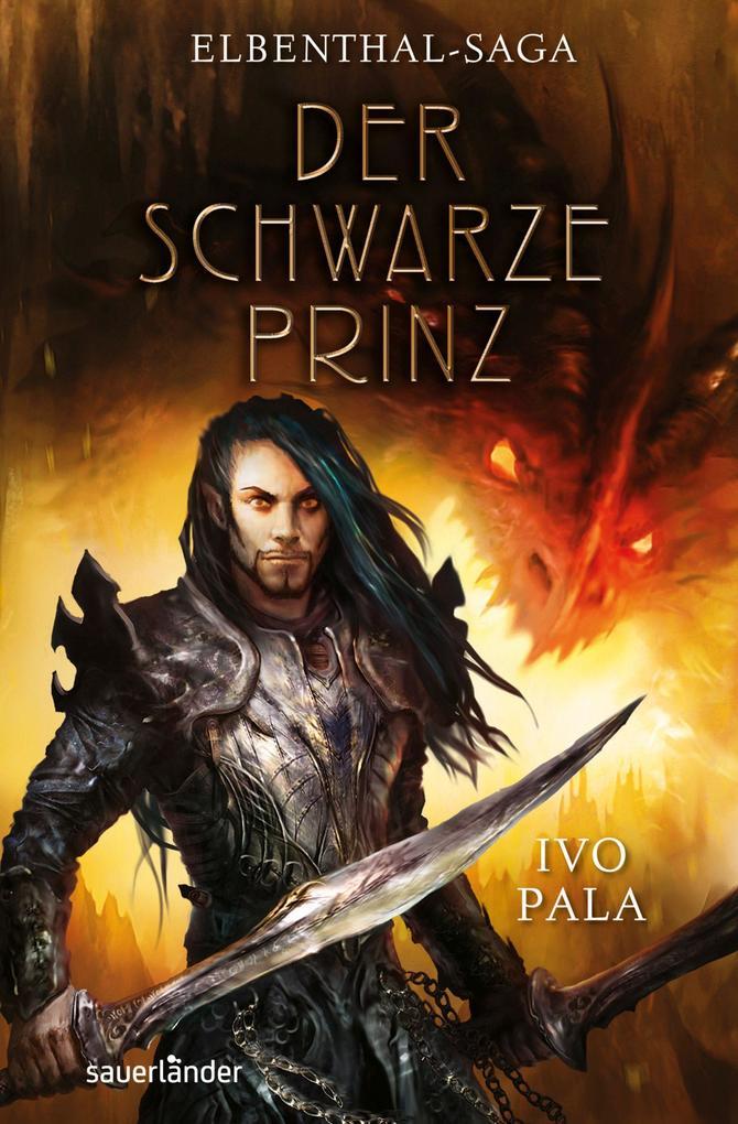 Elbenthal-Saga 02 - Der schwarze Prinz als Buch von Ivo Pala