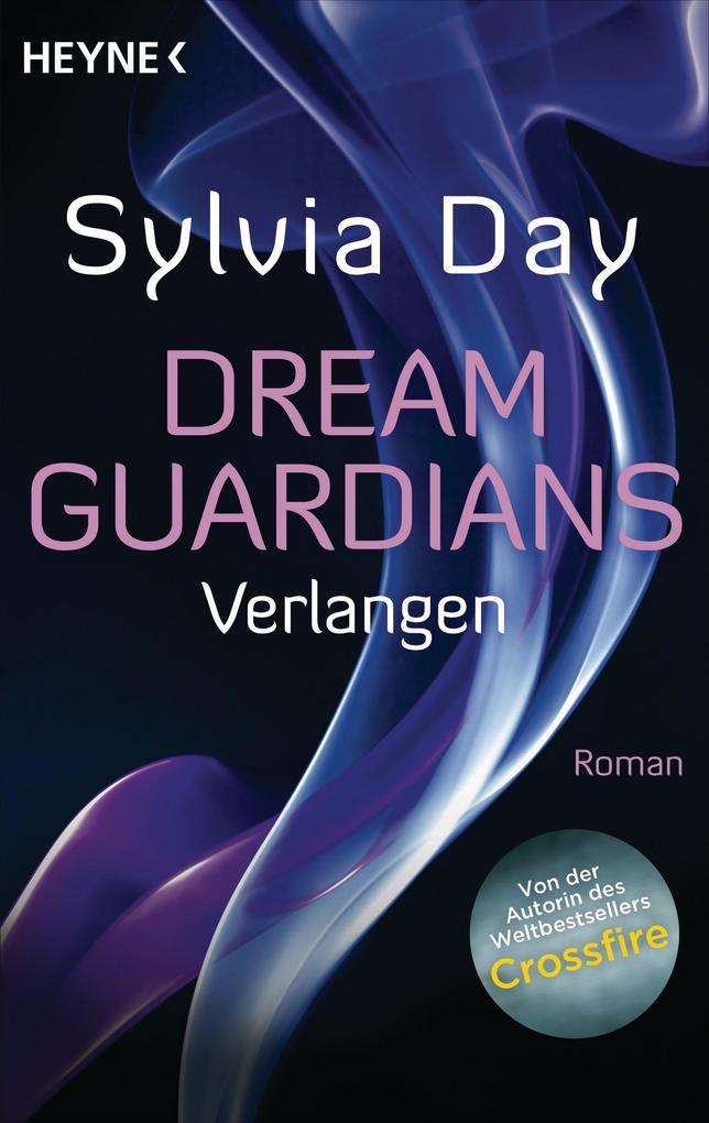 Dream Guardians - Verlangen als Taschenbuch