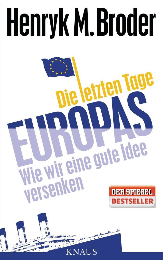 Die letzten Tage Europas als Buch