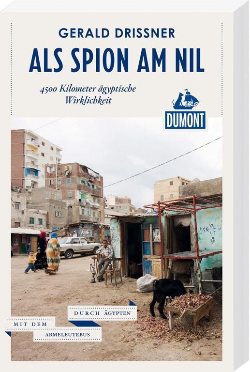 DuMont Reiseabenteuer. Als Spion am Nil als Buch