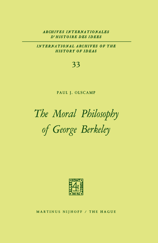 The Moral Philosophy of George Berkeley als Buch