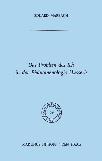 Das Problem des Ich in der Phänomenologie Husserls als Buch