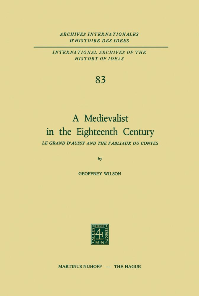 A Medievalist in the Eighteenth Century als Buch