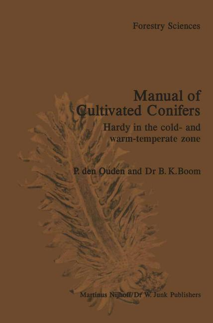 Manual of Cultivated Conifers: Hardy in the Cold and Warm Temperature Zone als Buch