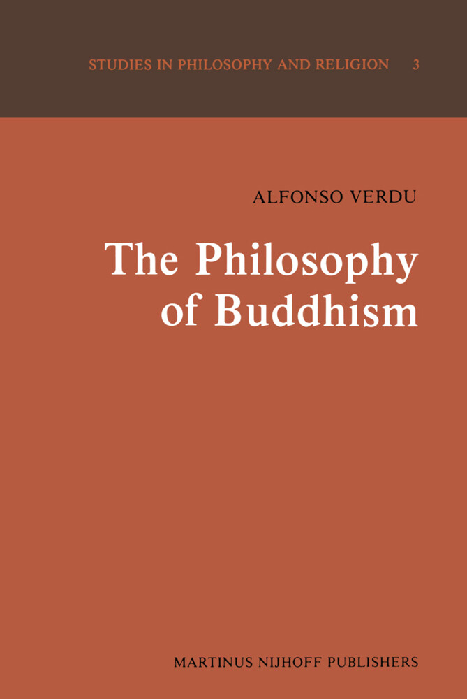"The Philosophy of Buddhism: A ""totalistic"" Synthesis als Taschenbuch"