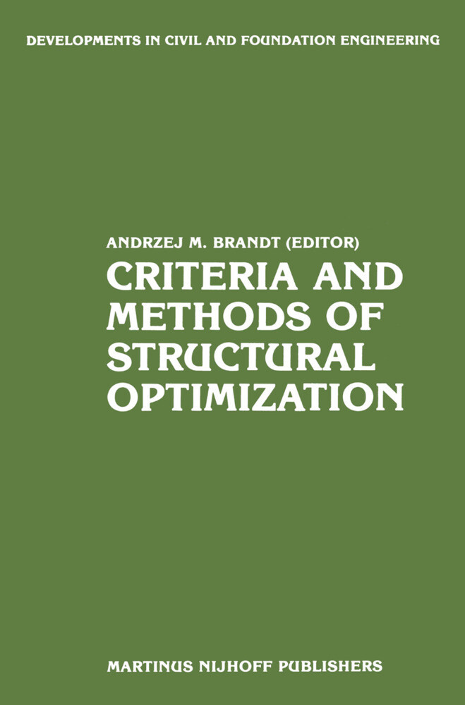 Criteria and Methods of Structural Optimization als Buch