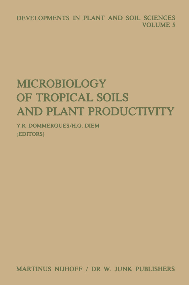Microbiology of Tropical Soils and Plant Productivity als Buch