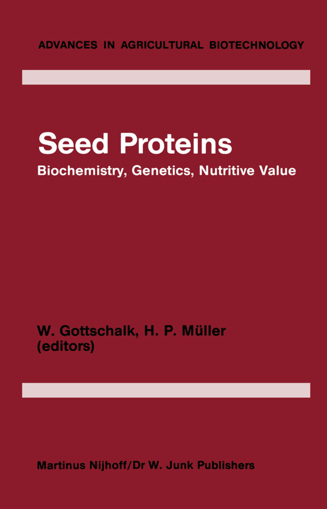Seed Proteins: Biochemistry, Genetics, Nutritive Value als Buch