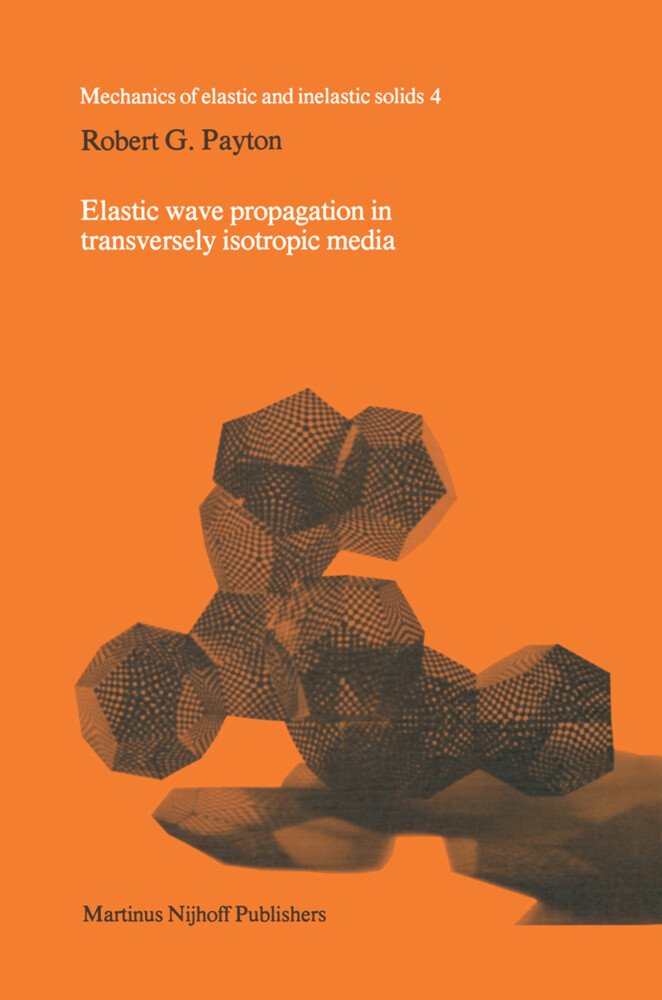 Elastic Wave Propagation in Transversely Isotropic Media als Buch
