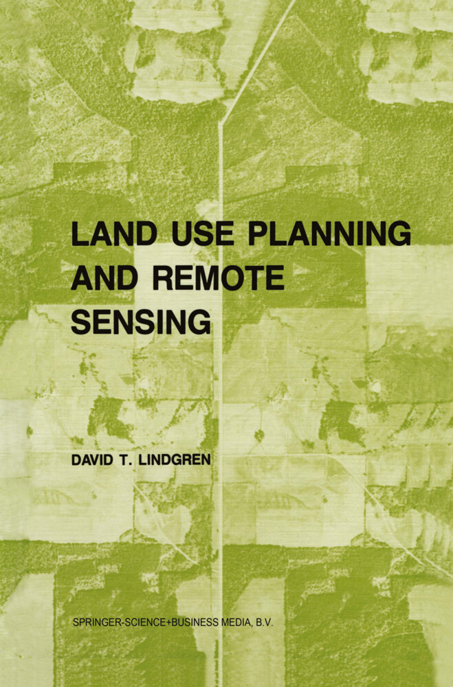 Land use planning and remote sensing als Buch