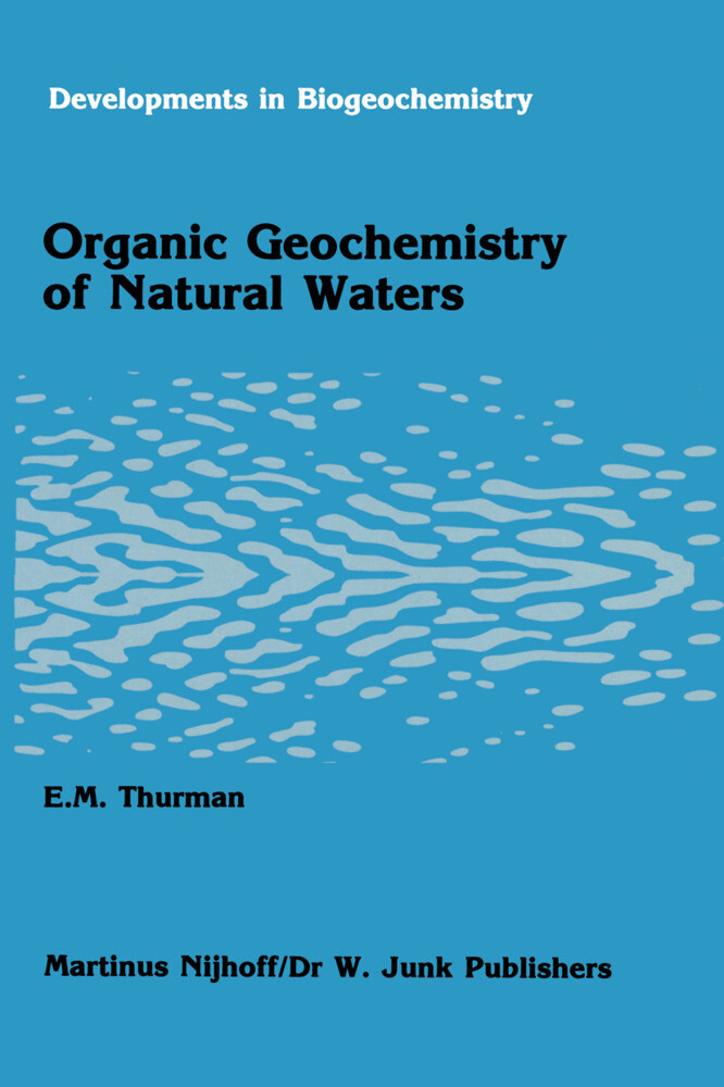 Organic Geochemistry of Natural Waters als Buch