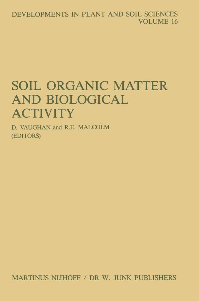 Soil Organic Matter and Biological Activity als Buch