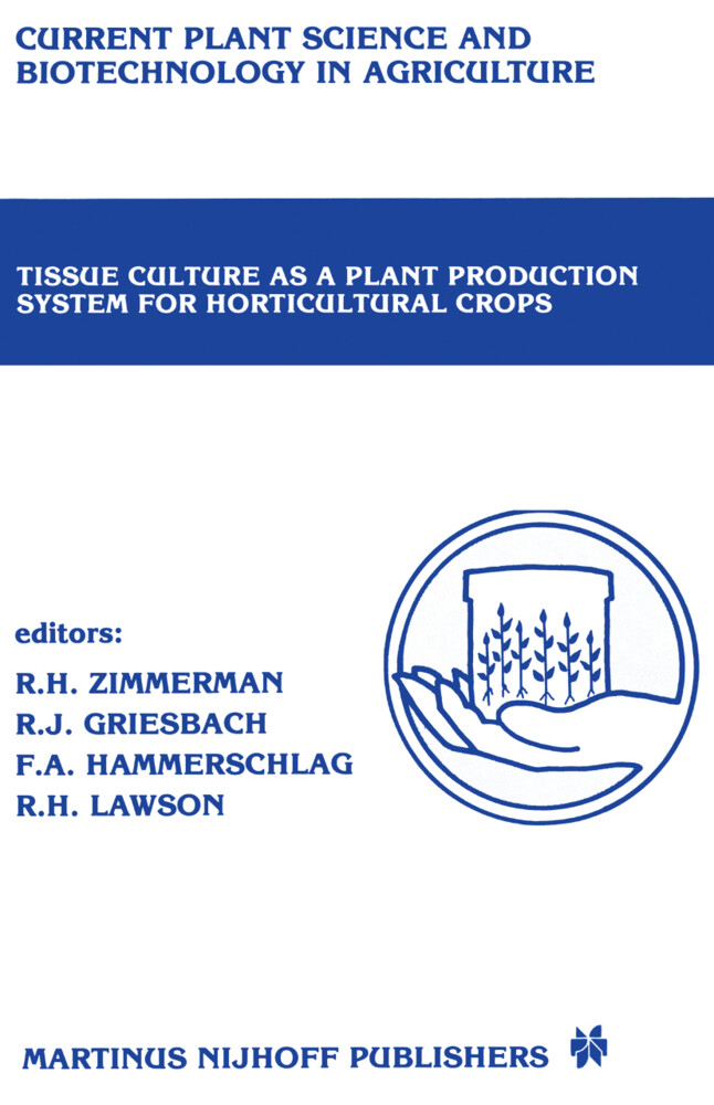 Tissue culture as a plant production system for horticultural crops als Buch