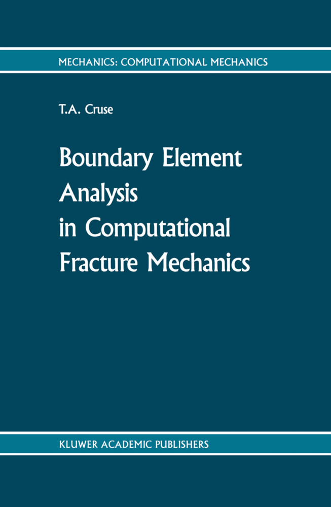 Boundary Element Analysis in Computational Fracture Mechanics als Buch