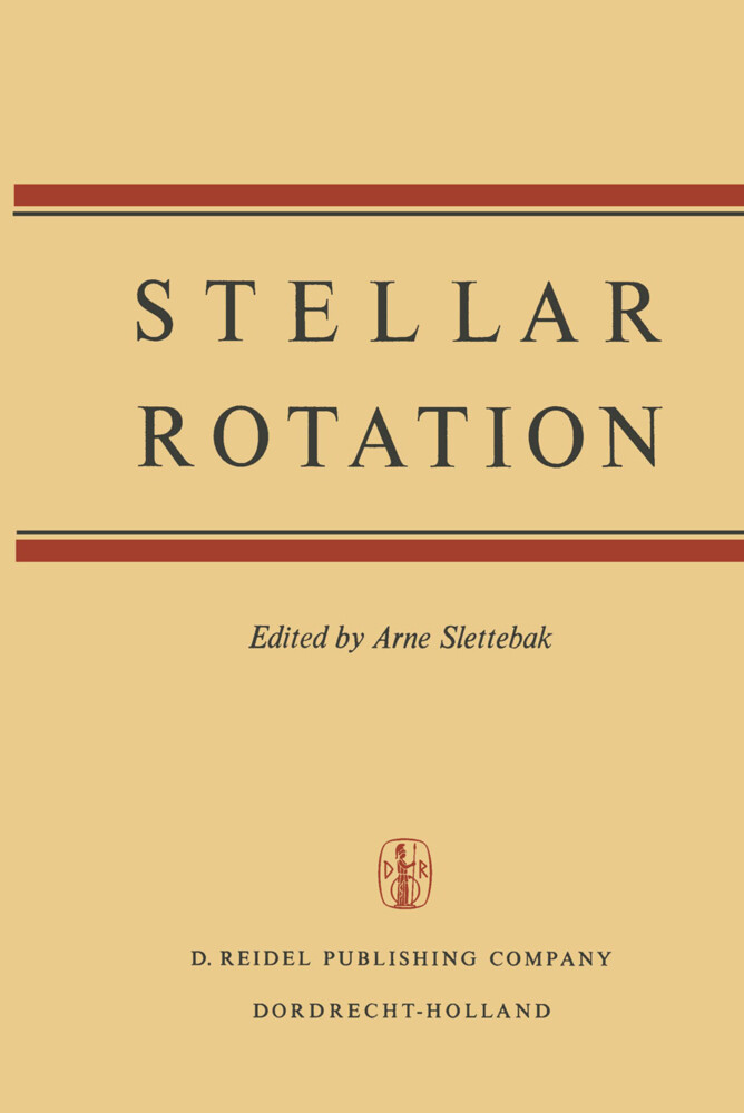 Stellar Rotation: Proceedings of the Iau Colloquium Held at the Ohio State University, Columbus, O., U.S.A., September 8-11, 1969 als Buch