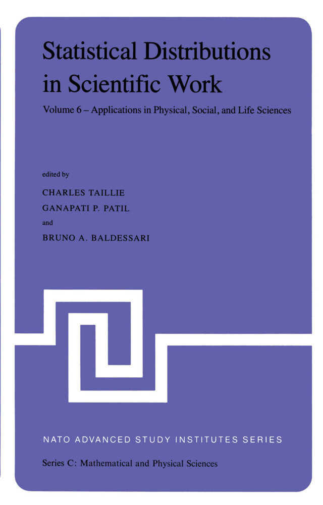 Statistical Distributions in Scientific Work: Volume 6 -- Applications in Physical, Social, and Life Sciences als Buch