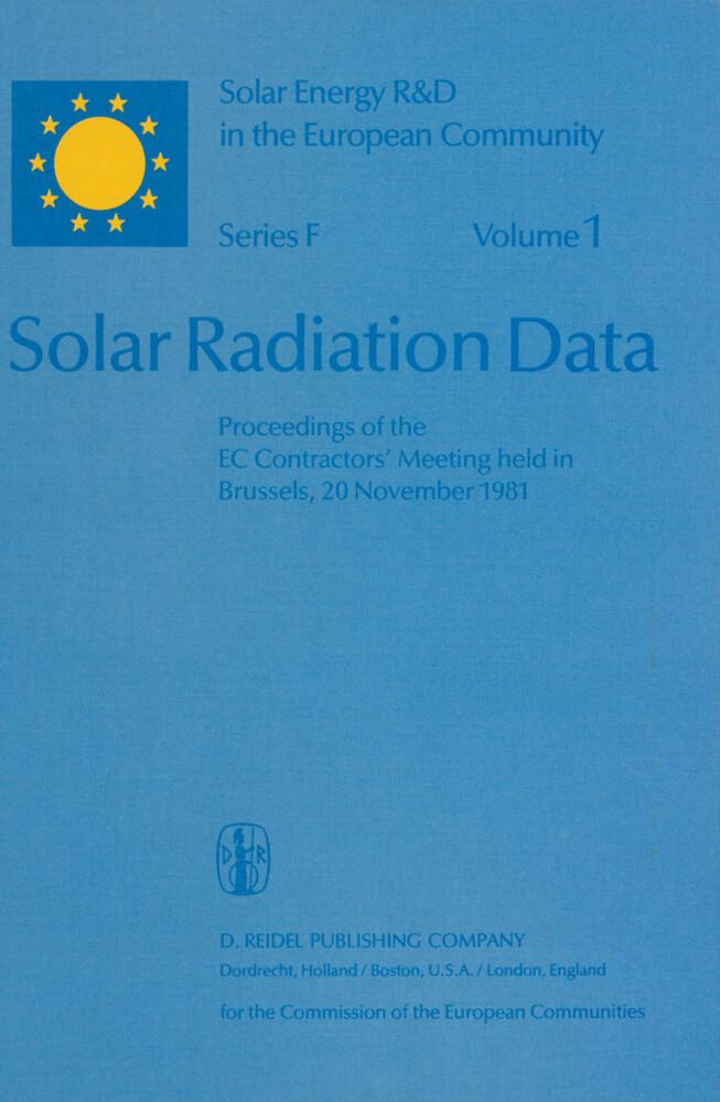 Solar Radiation Data: Proceedings of the EC Contractors Meeting Held in Brussels, 20 November 1981 als Buch