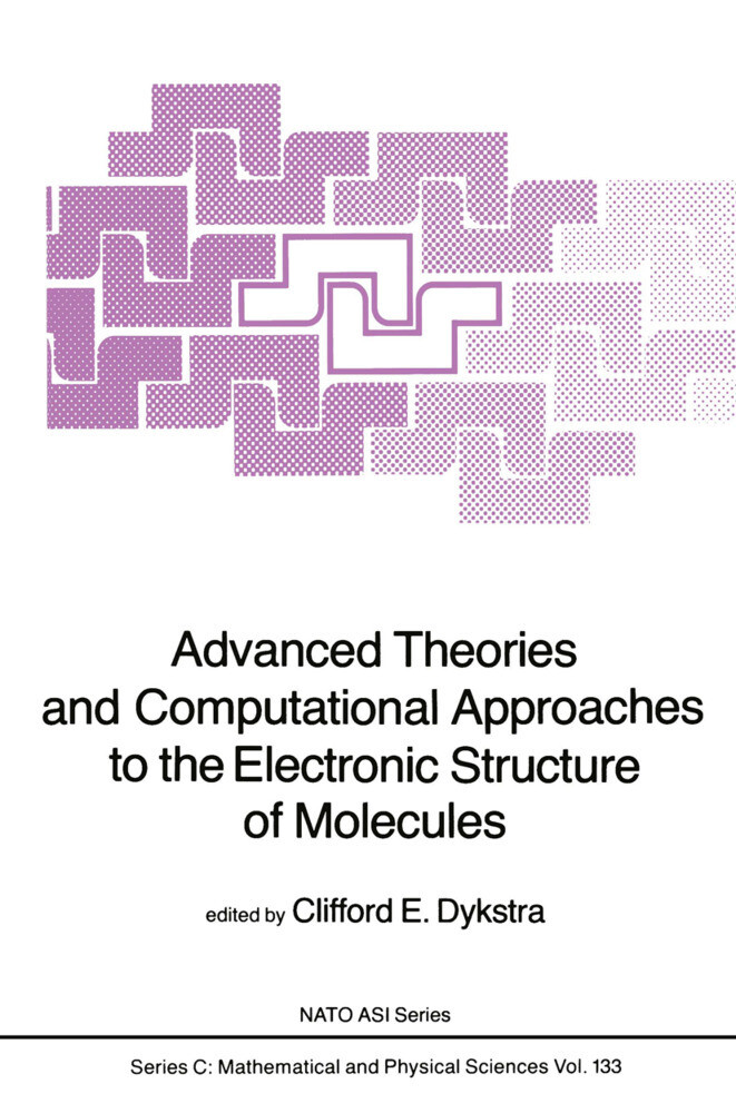 Advanced Theories and Computational Approaches to the Electronic Structure of Molecules als Buch