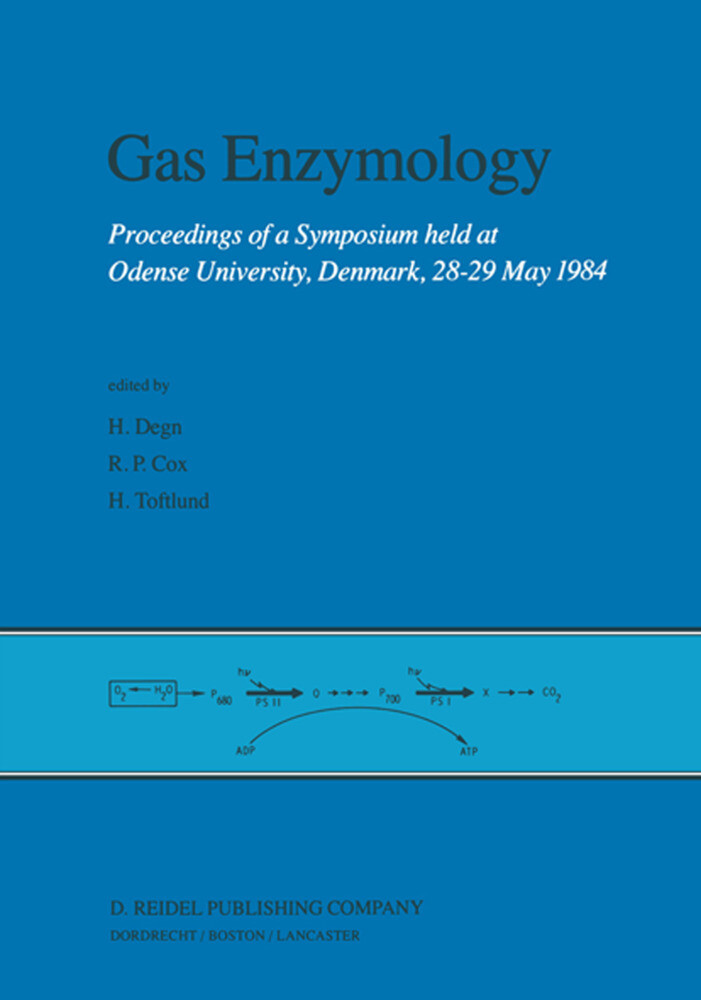 Gas Enzymology: Proceedings of a Symposium Held at Odense University, Denmark, 28 29 May 1984 als Buch