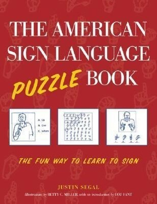 The American Sign Language Puzzle Book: The Fun Way to Learn to Sign als Taschenbuch