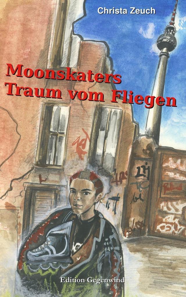 Moonskaters Traum vom Fliegen als eBook