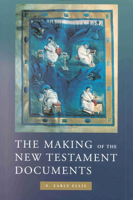 The Making of the New Testament Documents als Taschenbuch