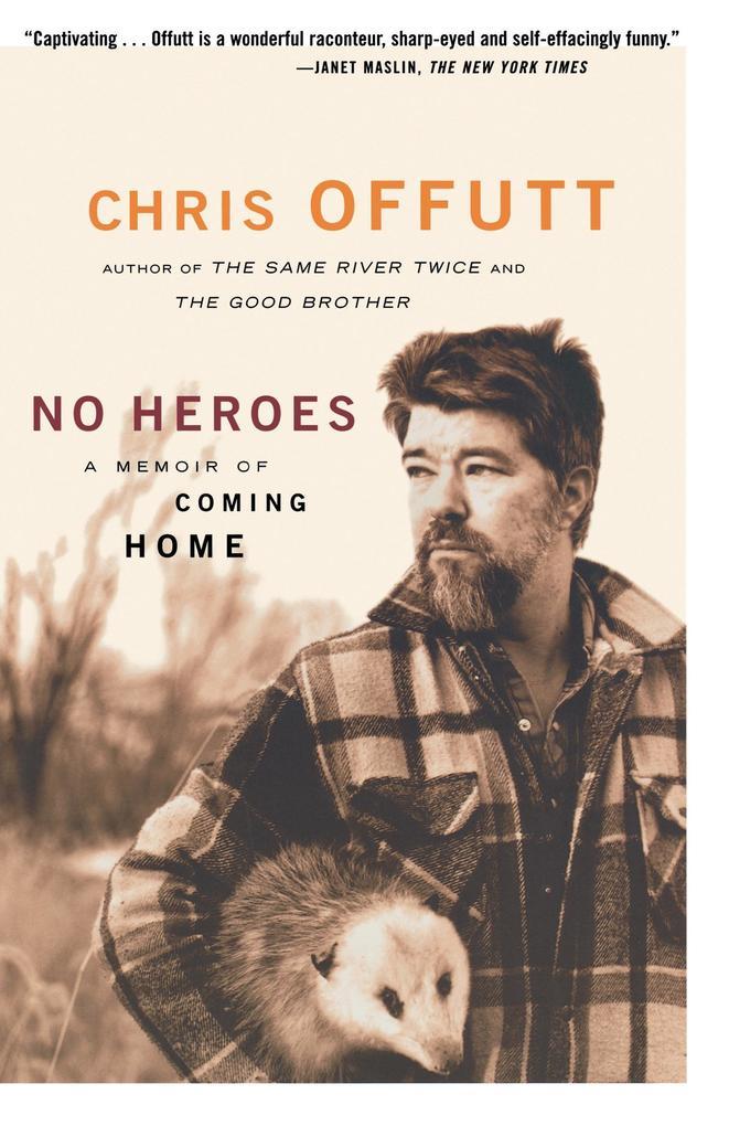 No Heroes: A Memoir of Coming Home als Taschenbuch
