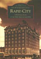 Remembering Rapid City: A Nostalgic Look at the 1920s Through the 1970s als Taschenbuch