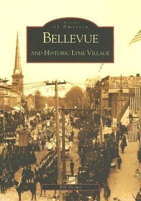 Bellevue and Historic Lyme Village als Taschenbuch