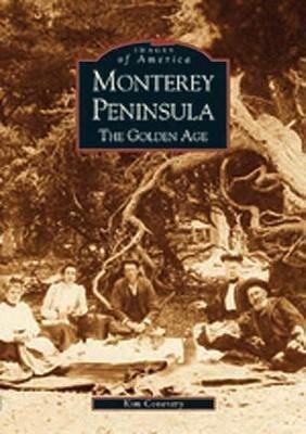 Monterey Peninsula:: The Golden Age als Taschenbuch