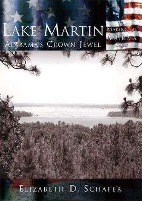 Lake Martin:: Alabama's Crown Jewel als Taschenbuch